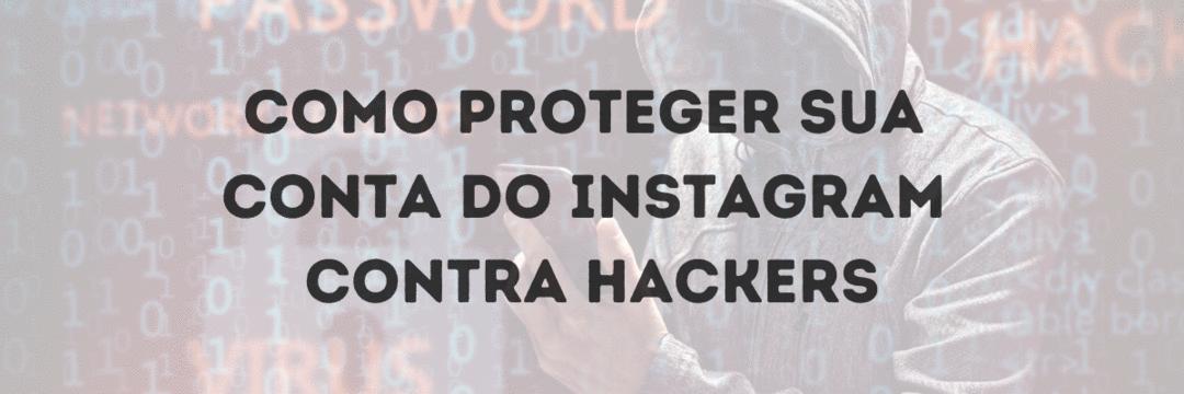 Autenticação de dois fatores do Instagram: Por que você deve ativá-la agora!