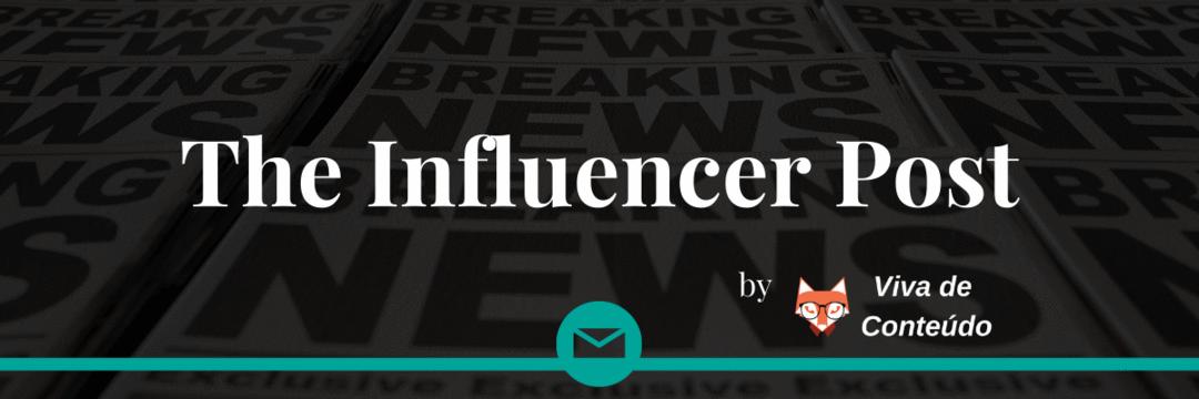 The Influencer Post - O Retorno
