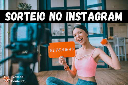 Sorteio no Instagram: Como funciona? Vale a Pena?
